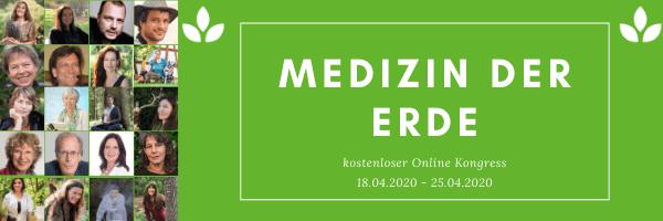 "Online-Kongress ""Medizin der Erde"""